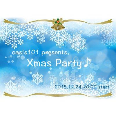 【銀行振込決済専用】12/24(木)20:00〜★Xmas Party♪ in 銀座★oasis101presents【女性用】