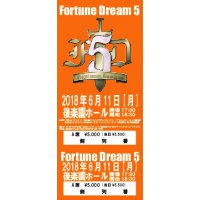 ◆先行発売◆FortuneDream5[A席5,000円・サイン入り]