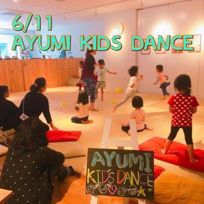 6/11 AYUMI KIDS DANCE