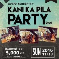 KANI KA PILA PARTY ~ハワイアン カニカピラパーティー~