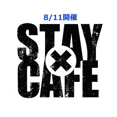 《8/11開催》1dayパス☆STAY cafe☆webチケット(現地払い専用)