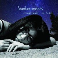 佐々木千咲子ソロCD / Stardust melody