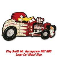 クレイ・スミス☆ミスター・ホースパワーのメタルサインです! 【Clay Smith Mr.Horse Power HOT ROD】