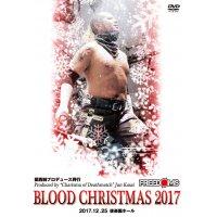 [DVD]葛西純プロデュース興行 「BLOOD CHRISTMAS 2017」後楽園ホール(2017.12.25後楽園ホール)