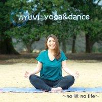AYUMI-yoga&dance 〜no  縁 no life〜のページへ行く